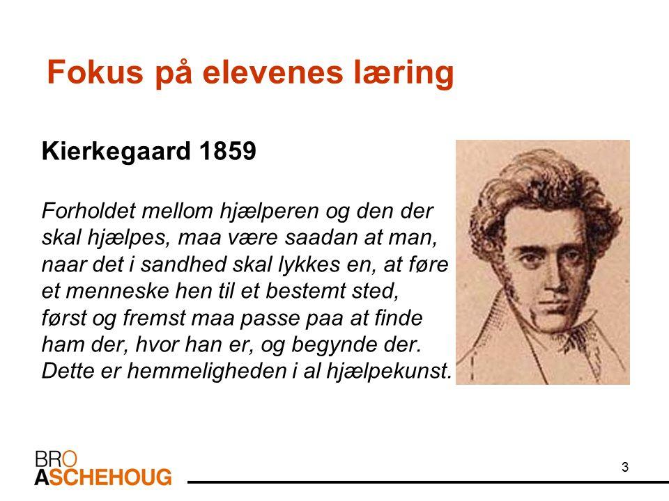 3 Kierkegaard 1859 Forholdet mellom hjælperen og den der skal hjælpes, maa være saadan at man, naar det i sandhed skal lykkes en, at føre et menneske