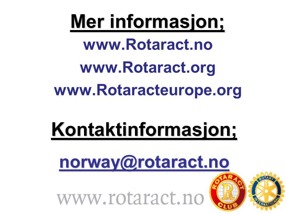 www.Rotaract.no www.Rotaract.org www.Rotaracteurope.org Mer informasjon; Kontaktinformasjon;norway@rotaract.no