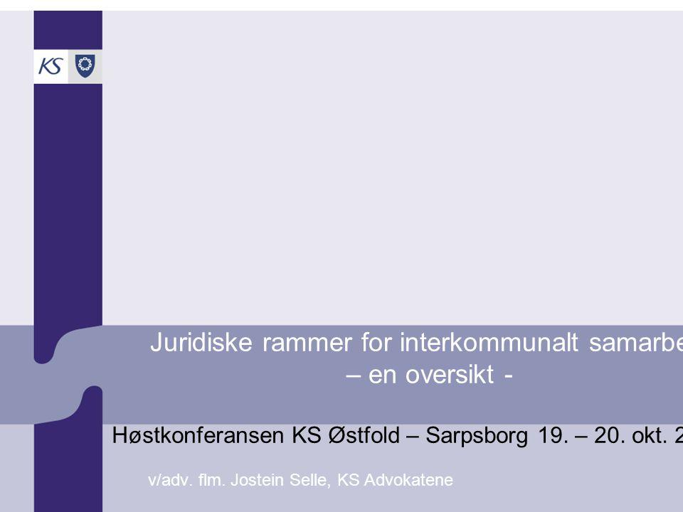 Juridiske rammer for interkommunalt samarbeid – en oversikt - v/adv.