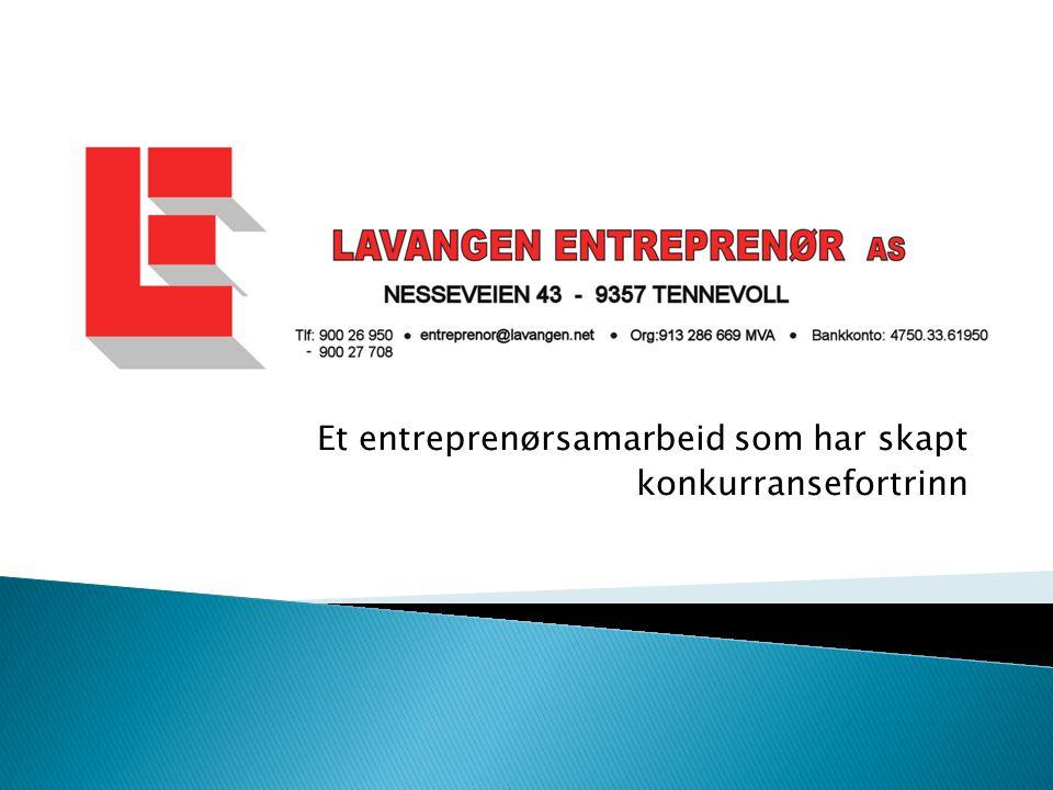 Et entreprenørsamarbeid som har skapt konkurransefortrinn