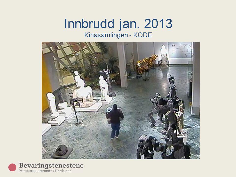 Innbrudd jan. 2013 Kinasamlingen - KODE