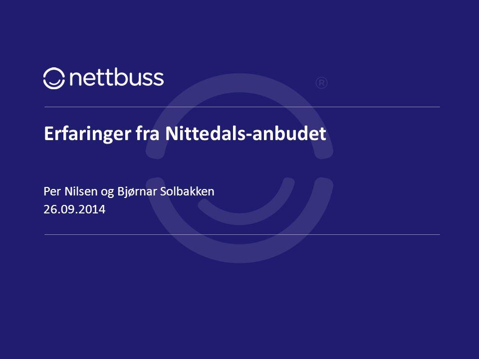 Erfaringer fra Nittedals-anbudet 26.09.2014 Per Nilsen og Bjørnar Solbakken side 1
