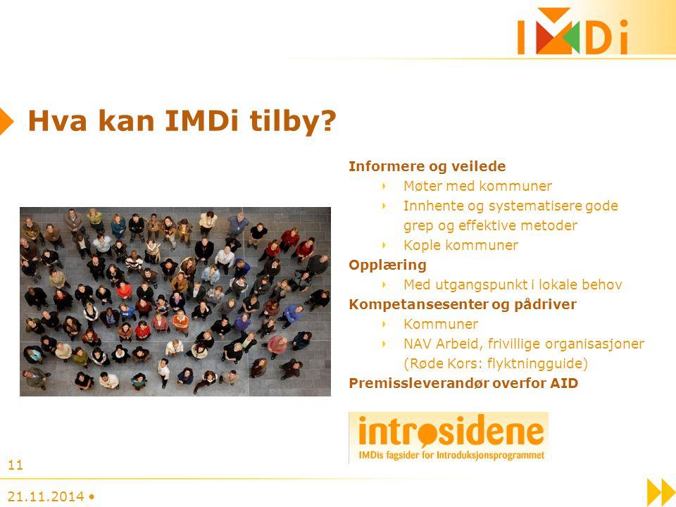 Hva kan IMDi tilby? Informere og veilede Møter med kommuner Innhente og systematisere gode grep og effektive metoder Kople kommuner Opplæring Med utga