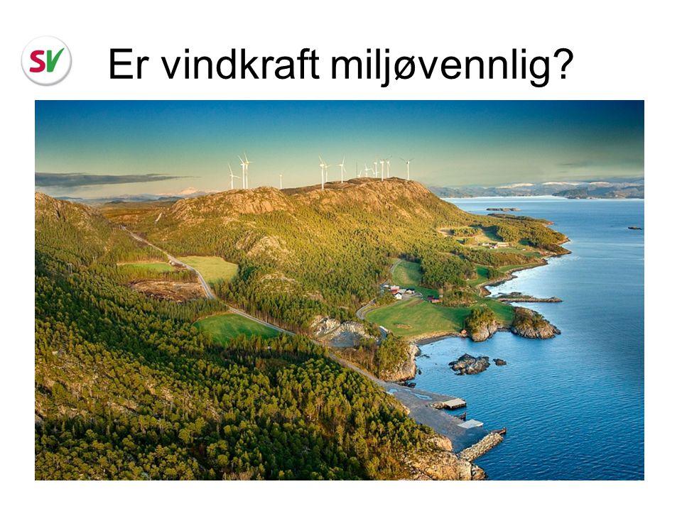 Er vindkraft miljøvennlig?