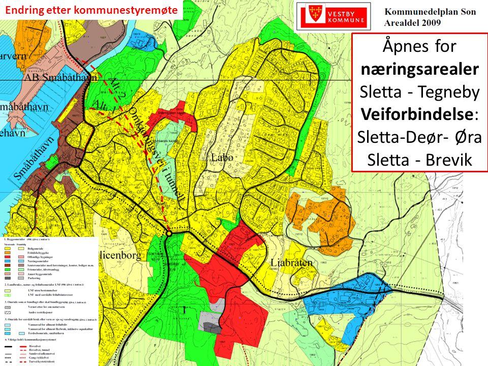 Endring etter kommunestyremøte Åpnes for næringsarealer Sletta - Tegneby Veiforbindelse: Sletta-Deør- Øra Sletta - Brevik