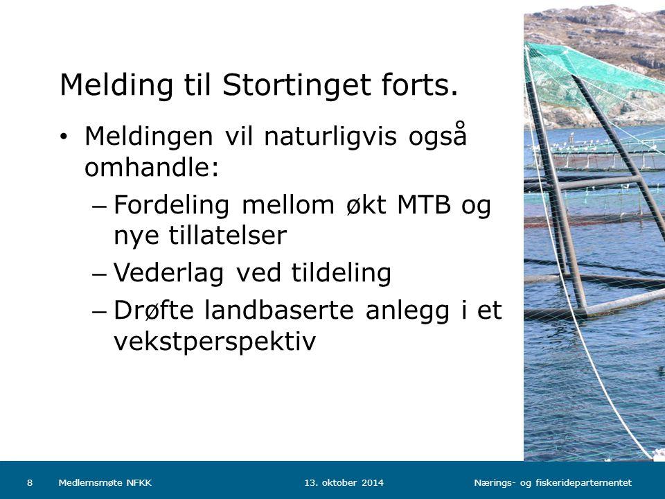 Nærings- og fiskeridepartementet Norsk mal: Tekst med kulepunkter - 1 vertikalt bilde Tips bilde: For best oppløsning anbefales jpg og png- format Melding til Stortinget forts.