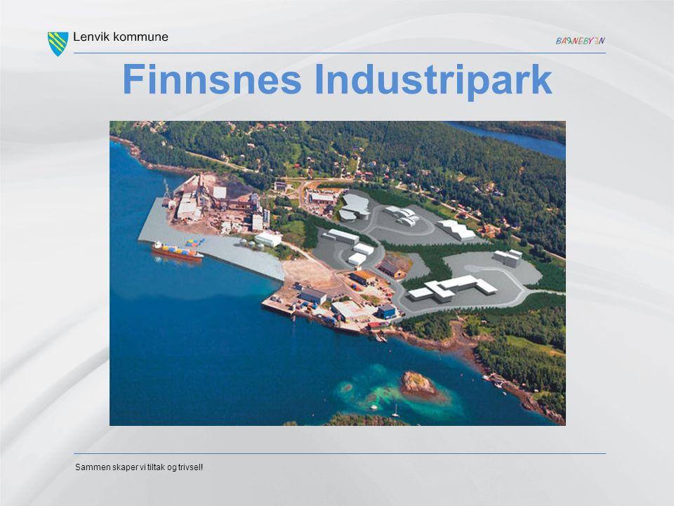 Sammen skaper vi tiltak og trivsel! Finnsnes Industripark