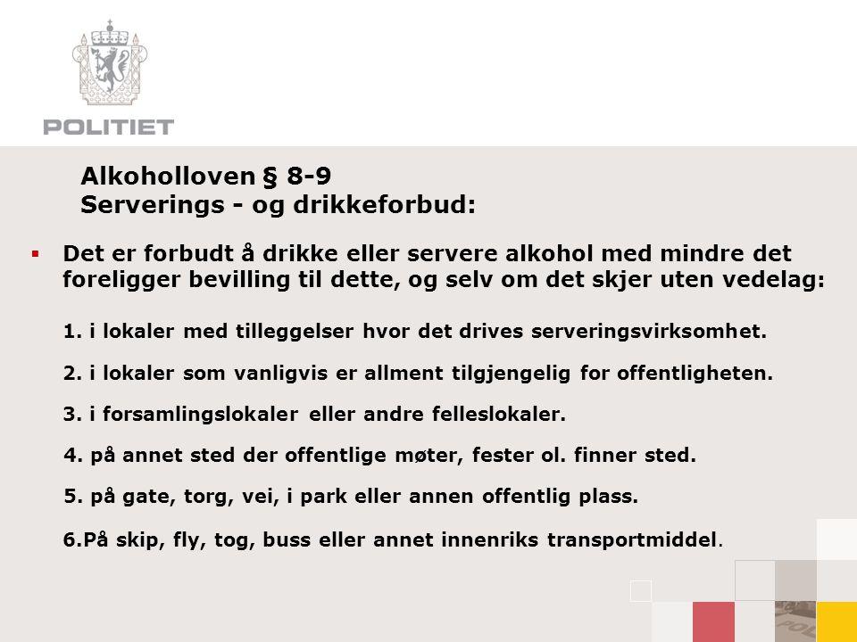 Alkoholloven § 1-5 Aldersgrense:  Salg, skjenking eller utlevering av alkoholholdig drikk med lavere alkoholinnhold enn 22 volumprosent må ikke skje til noen som er under 18 år.