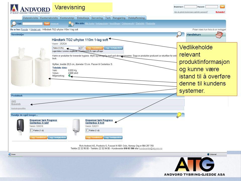 Vedlikeholde relevant produktinformasjon og kunne være istand til å overføre denne til kundens systemer.