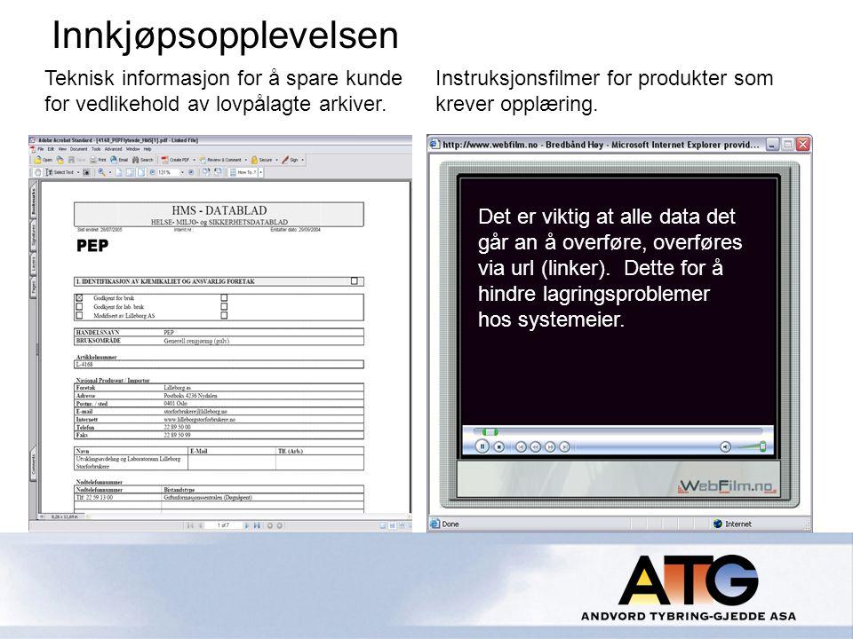 Teknisk informasjon for å spare kunde for vedlikehold av lovpålagte arkiver.