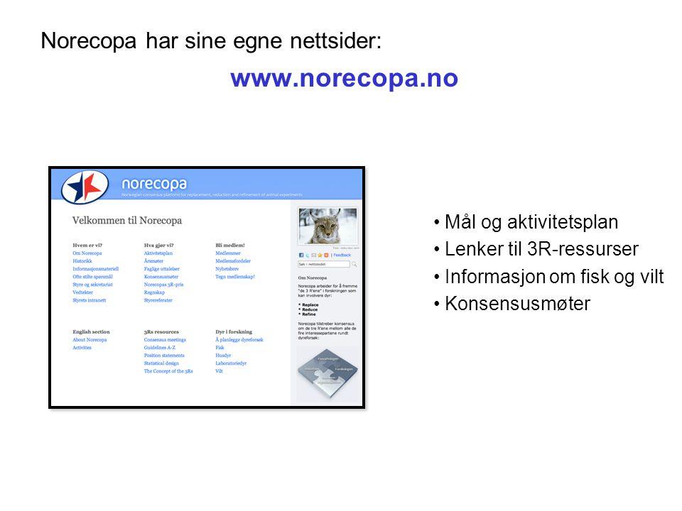 Norecopa har sine egne nettsider: www.norecopa.no Mål og aktivitetsplan Lenker til 3R-ressurser Informasjon om fisk og vilt Konsensusmøter