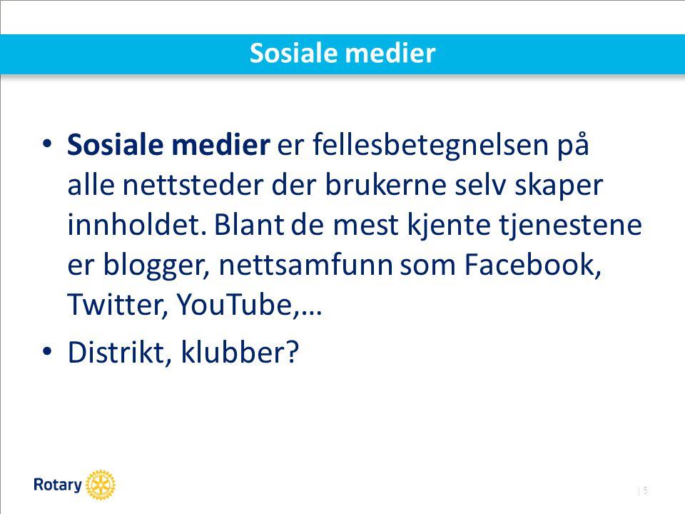 | 5 Sosiale medier Sosiale medier er fellesbetegnelsen på alle nettsteder der brukerne selv skaper innholdet.