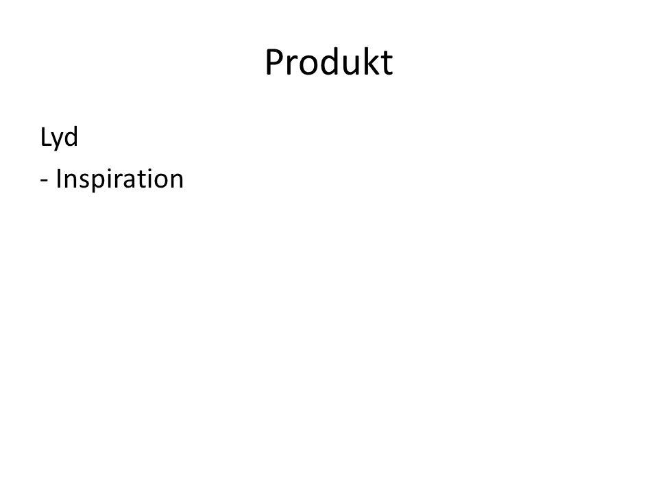 Produkt Lyd - Inspiration