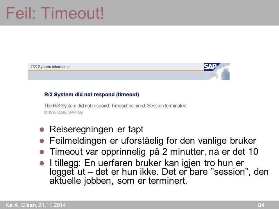 Kai A. Olsen, 21.11.2014 84 Feil: Timeout.