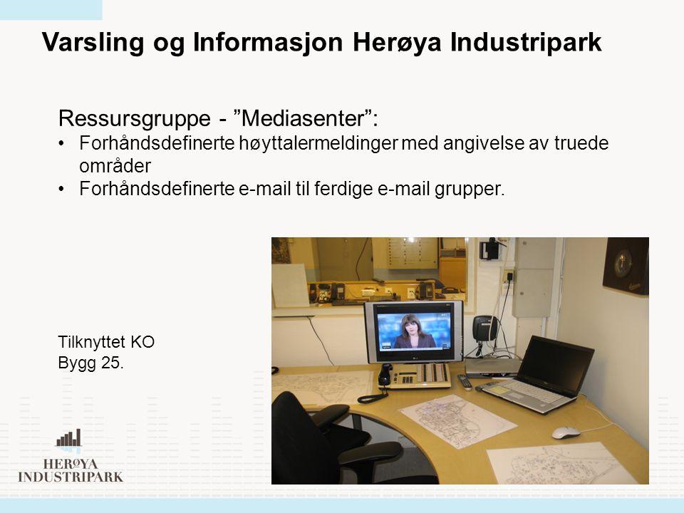 """Varsling og Informasjon Herøya Industripark Ressursgruppe - """"Mediasenter"""": Forhåndsdefinerte høyttalermeldinger med angivelse av truede områder Forhån"""