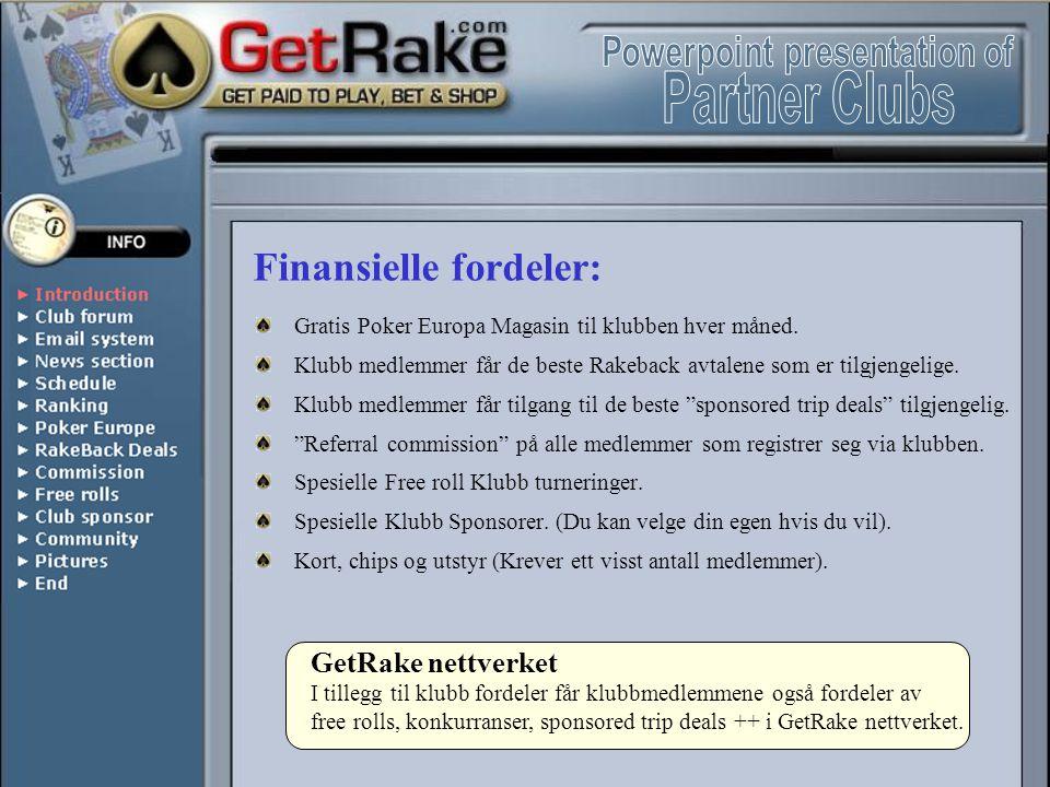 Community Fordeler: GetRake Poker Tour.