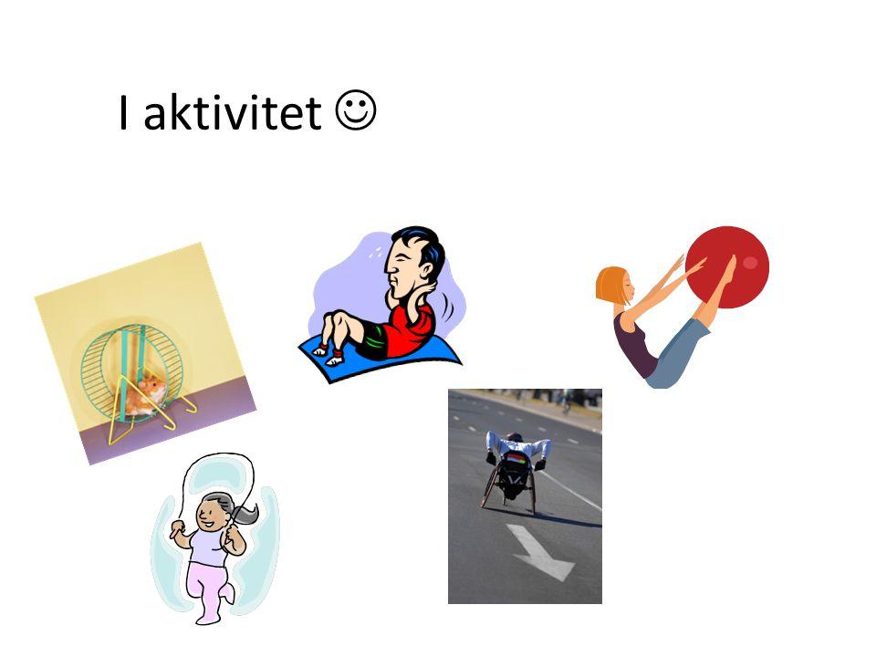 I aktivitet