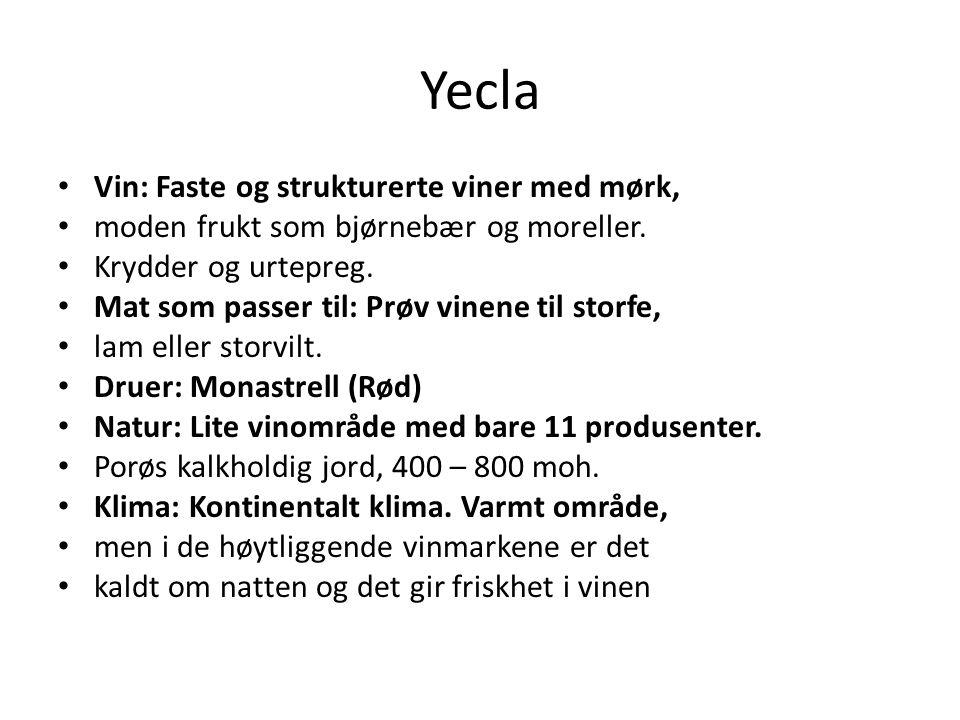 Yecla Vin: Faste og strukturerte viner med mørk, moden frukt som bjørnebær og moreller. Krydder og urtepreg. Mat som passer til: Prøv vinene til storf