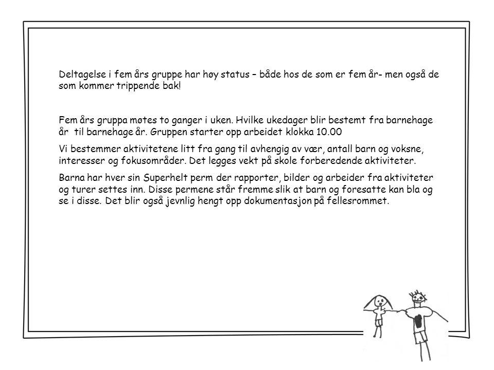 MandagTirsdagOnsdagTorsdagFredag 01.03 Jens 2 år.Gratulerer.