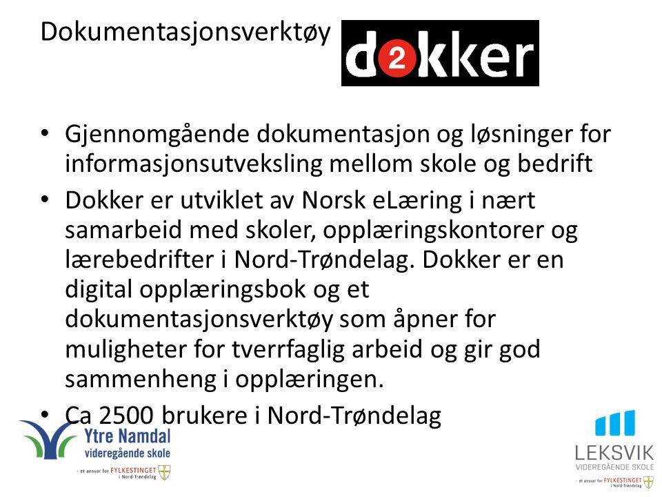 Dokumentasjonsverktøy Gjennomgående dokumentasjon og løsninger for informasjonsutveksling mellom skole og bedrift Dokker er utviklet av Norsk eLæring