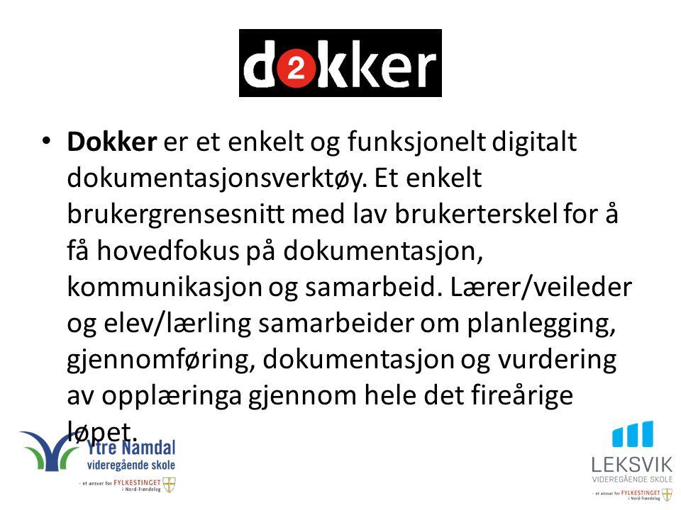 Dokker er et enkelt og funksjonelt digitalt dokumentasjonsverktøy. Et enkelt brukergrensesnitt med lav brukerterskel for å få hovedfokus på dokumentas