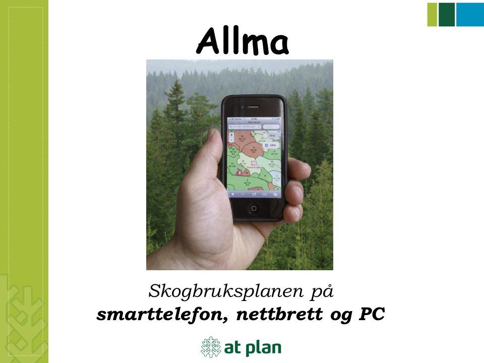 Allma Skogbruksplanen på smarttelefon, nettbrett og PC