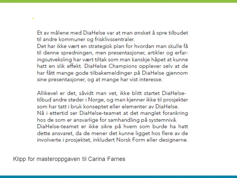 Klipp for masteroppgaven til Carina Farnes