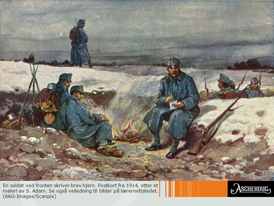En soldat ved fronten skriver brev hjem. Postkort fra 1914, etter et maleri av S. Adam. Se også veiledning til bilder på lærernettstedet. (AKG-Images/