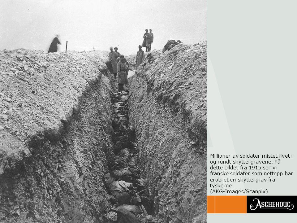 Millioner av soldater mistet livet i og rundt skyttergravene. På dette bildet fra 1915 ser vi franske soldater som nettopp har erobret en skyttergrav