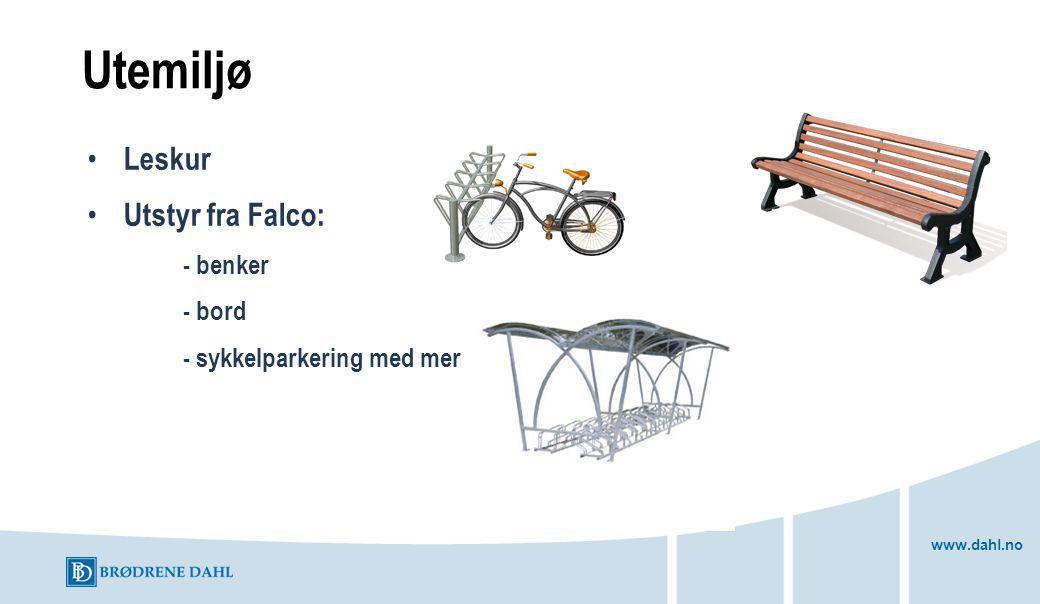 www.dahl.no Utemiljø Leskur Utstyr fra Falco: - benker - bord - sykkelparkering med mer