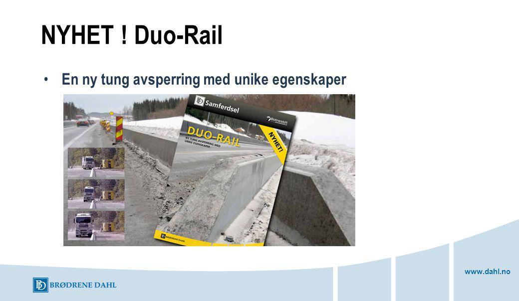 www.dahl.no NYHET ! Duo-Rail En ny tung avsperring med unike egenskaper