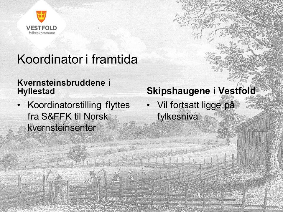 Koordinator i framtida Kvernsteinsbruddene i Hyllestad Koordinatorstilling flyttes fra S&FFK til Norsk kvernsteinsenter Skipshaugene i Vestfold Vil fortsatt ligge på fylkesnivå
