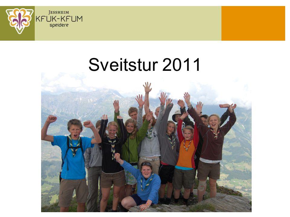 Sveitstur 2011 Legg inn fint bilde her