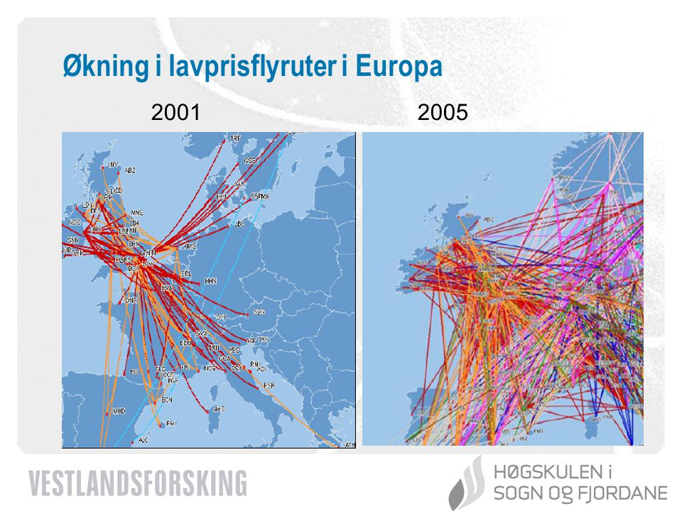 www.vestforsk.no Økning i lavprisflyruter i Europa 20012005