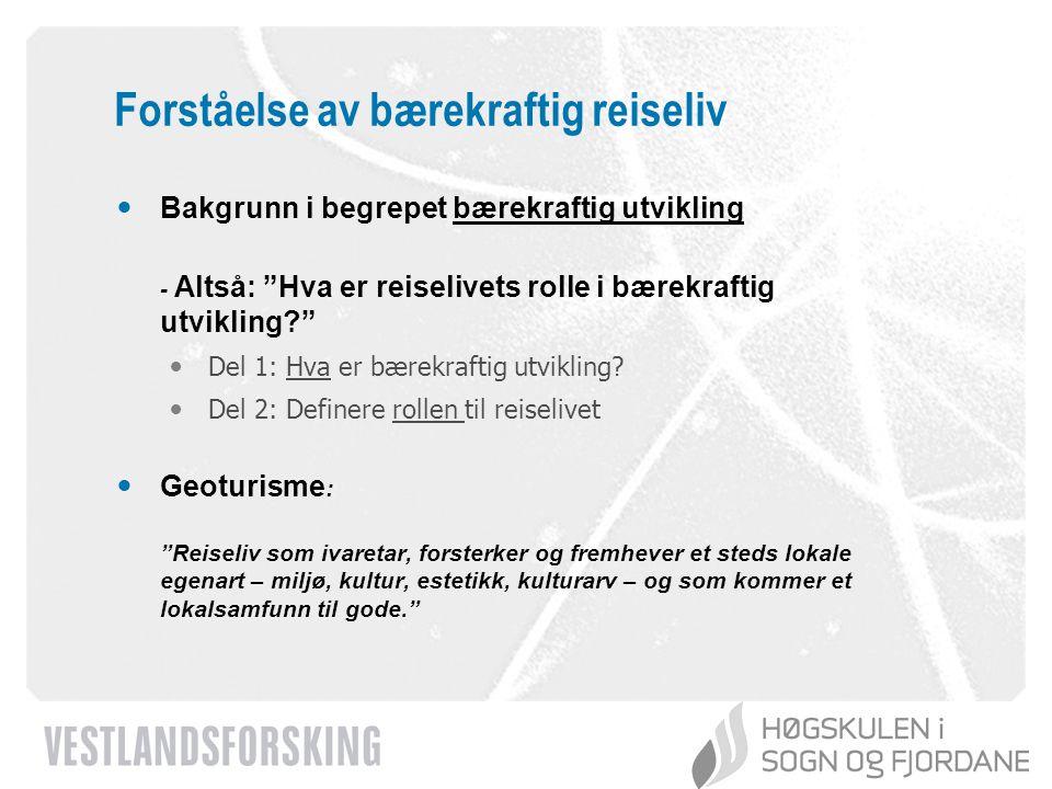 www.vestforsk.no Reiseliv som offer for utviklingen: Endring av kulturlandskapet Kilde: Norsk institutt for jord og skogkartlegging (NIJOS) 1994 2004