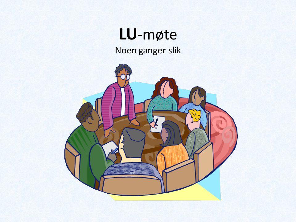 LU -møte Noen ganger slik