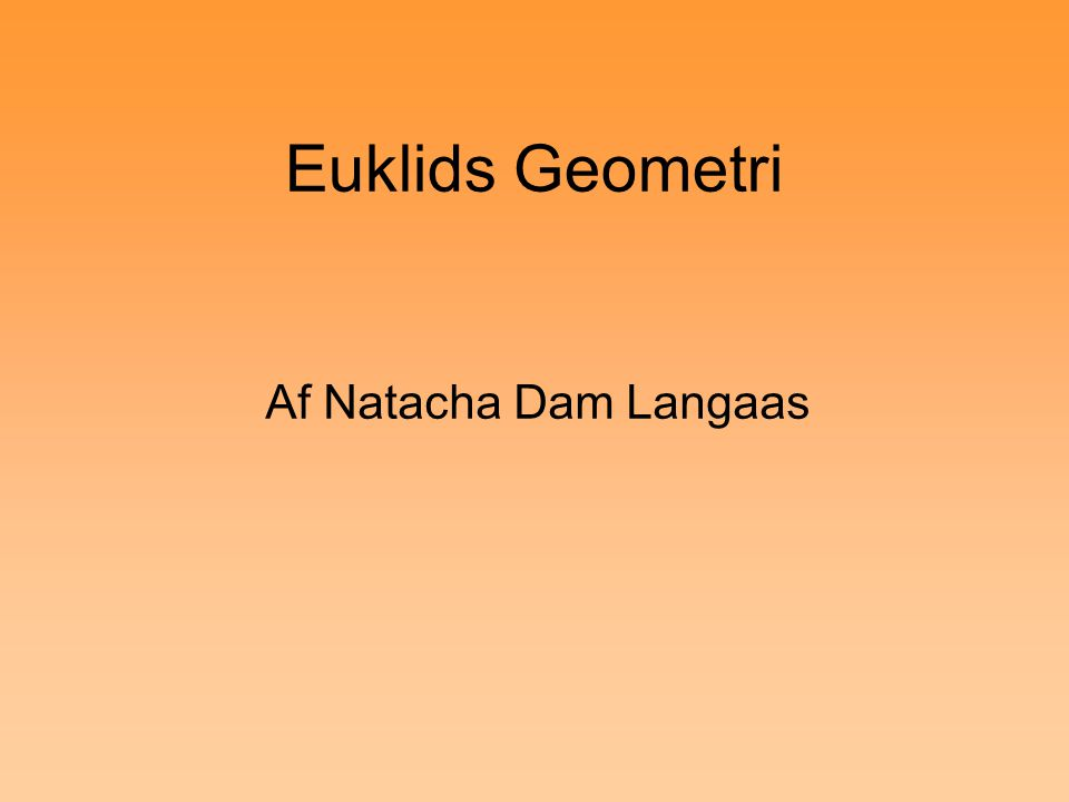 Euklids Geometri Af Natacha Dam Langaas