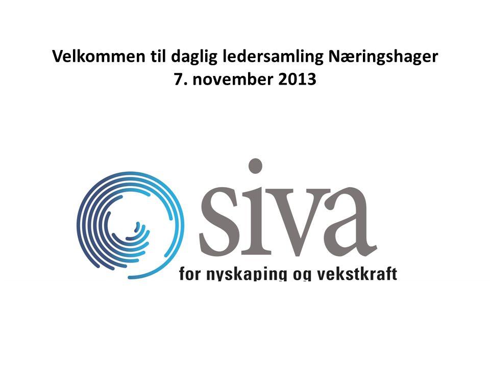 VV Velkommen til daglig ledersamling Næringshager 7. november 2013