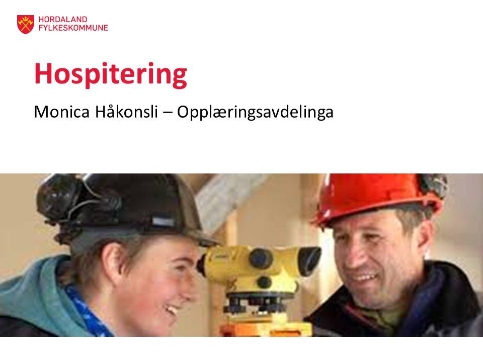 Hospitering Monica Håkonsli – Opplæringsavdelinga