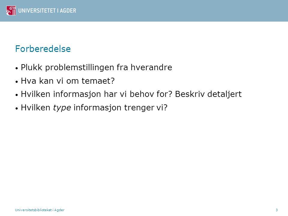 Universitetsbiblioteket i Agder24 Litteraturliste – noen eksempler Bok Etternavn, Initial.