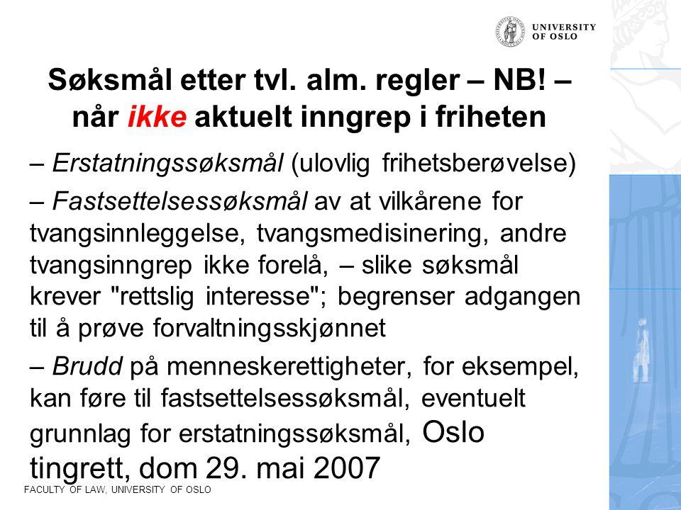 FACULTY OF LAW, UNIVERSITY OF OSLO Søksmål etter tvl.