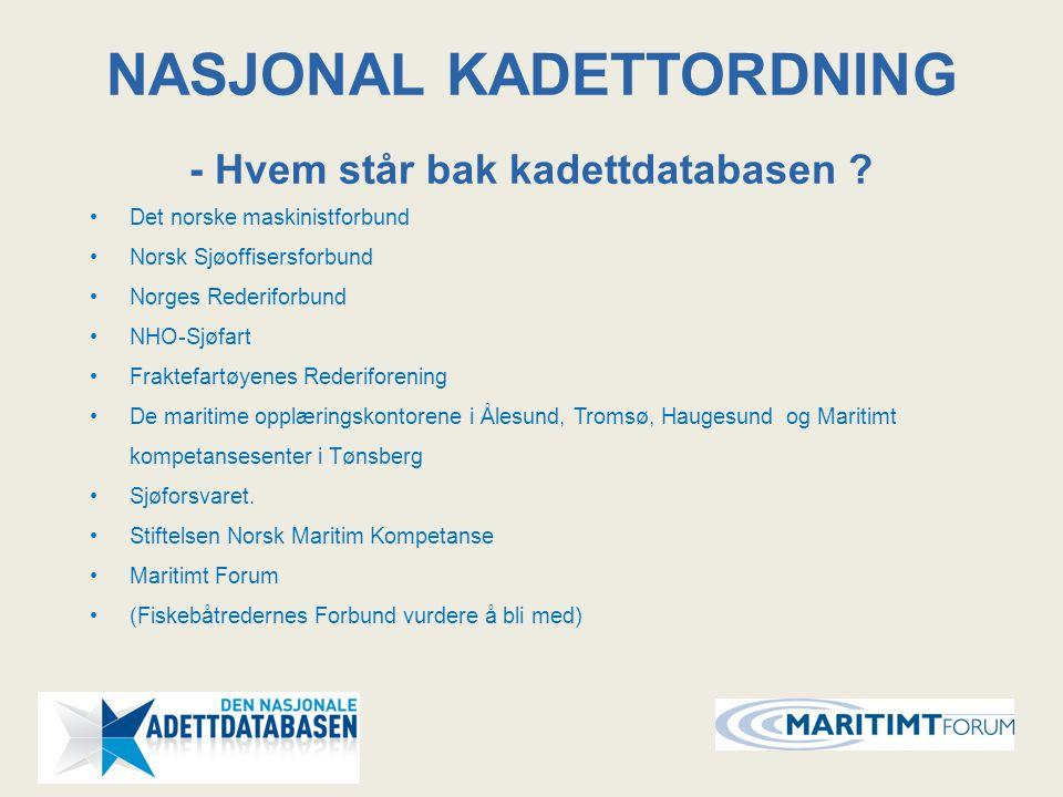 Det norske maskinistforbund Norsk Sjøoffisersforbund Norges Rederiforbund NHO-Sjøfart Fraktefartøyenes Rederiforening De maritime opplæringskontorene