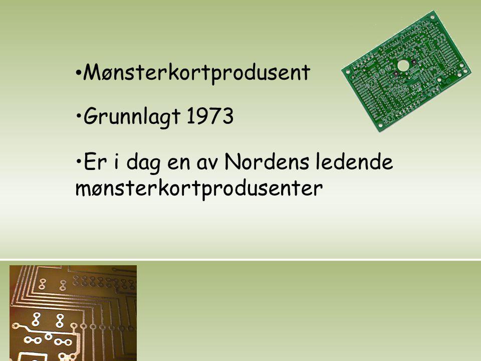 Mønsterkortprodusent Grunnlagt 1973 Er i dag en av Nordens ledende mønsterkortprodusenter