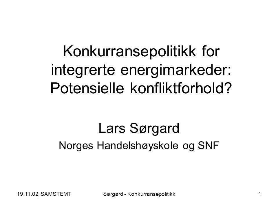 19.11.02, SAMSTEMTSørgard - Konkurransepolitikk2 En disposisjon Bakgrunn og motivasjon –Liberalisering av kraftmarkedet –Hva er spesielt ved kraftmarkedet.