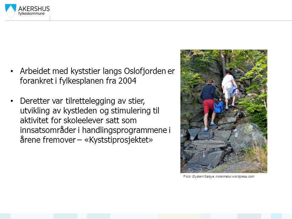 Arbeidet med kyststier langs Oslofjorden er forankret i fylkesplanen fra 2004 Deretter var tilrettelegging av stier, utvikling av kystleden og stimulering til aktivitet for skoleelever satt som innsatsområder i handlingsprogrammene i årene fremover – «Kyststiprosjektet» Foto: Øystein Søbye, norsknatur.wordpress.com