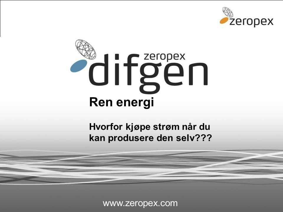 difgen Ren energi Hvorfor kjøpe strøm når du kan produsere den selv??? www.zeropex.com