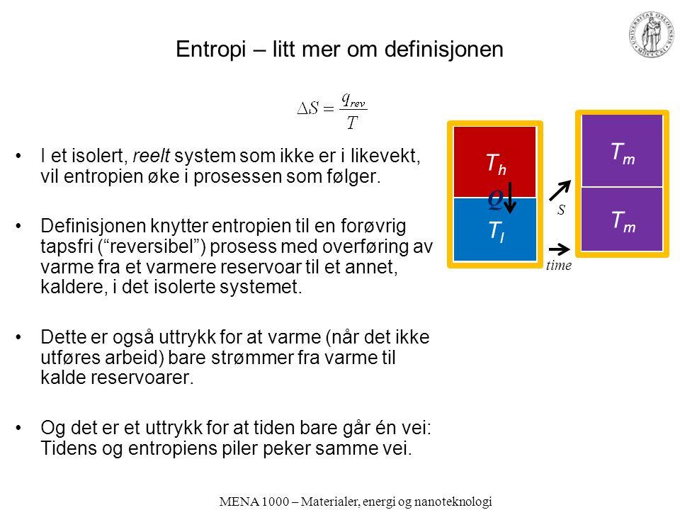 Entropi – litt mer om definisjonen I et isolert, reelt system som ikke er i likevekt, vil entropien øke i prosessen som følger.