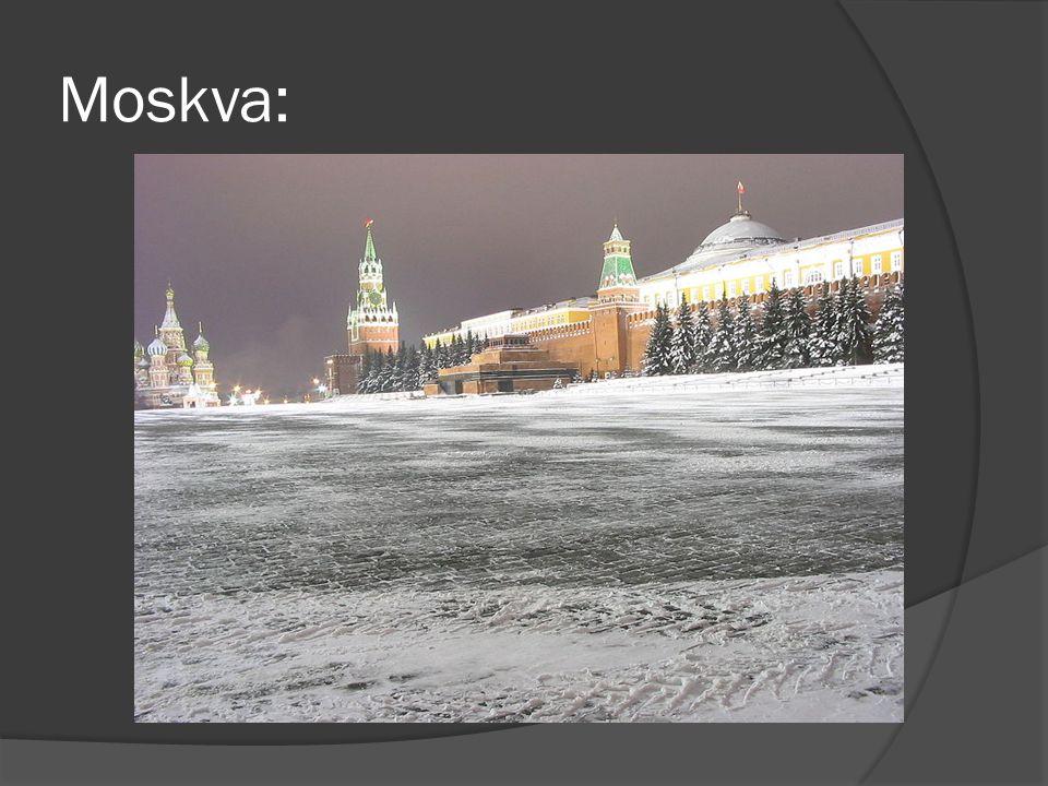 Moskva Innbyggertall:10 415 400 (2005)