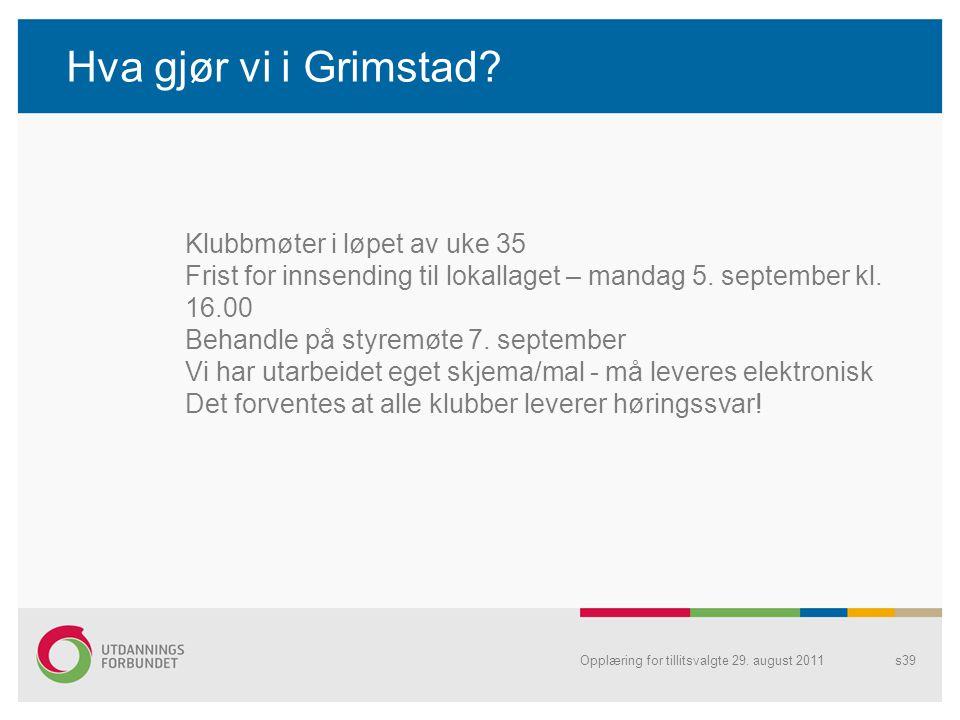 Hva gjør vi i Grimstad.