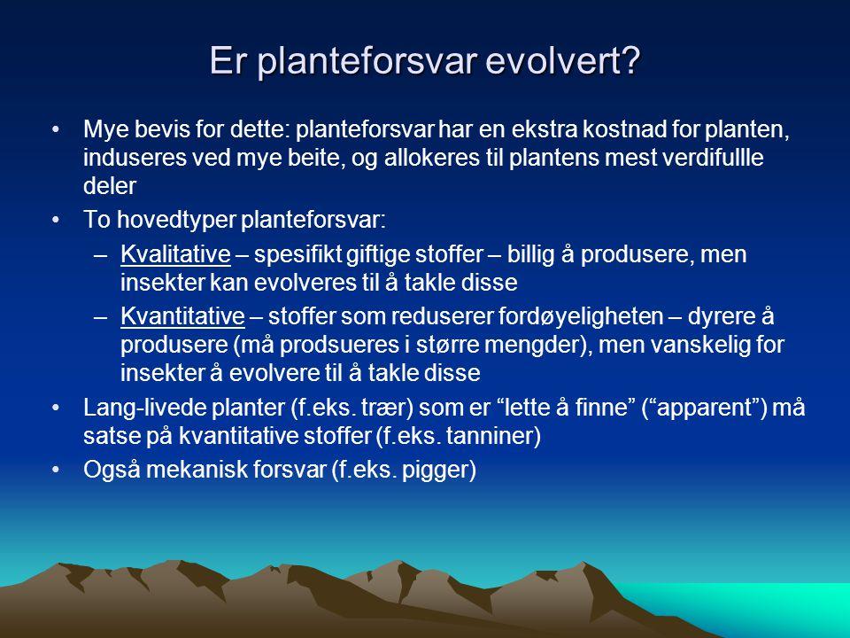 Er planteforsvar evolvert.